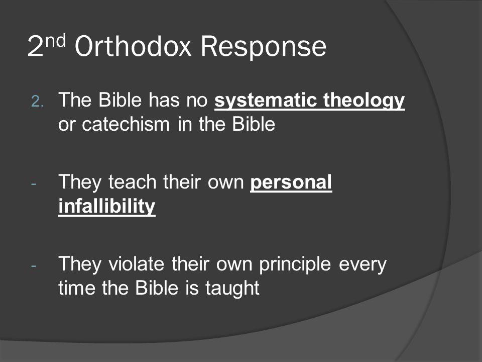 2 nd Orthodox Response 2.