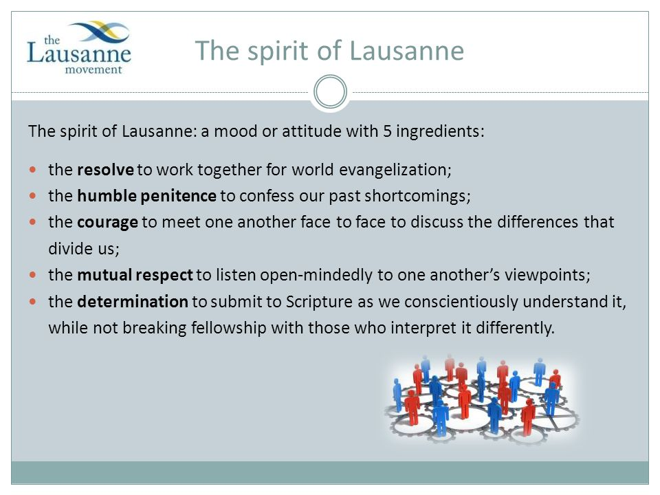 The Lausanne Covenant The most significant achievement of Lausanne I 15-point Covenant, signed by over 85 percent of the delegates broadly acceptable to evangelical Christians widely adopted as a statement of faith serves as a basis of cooperation