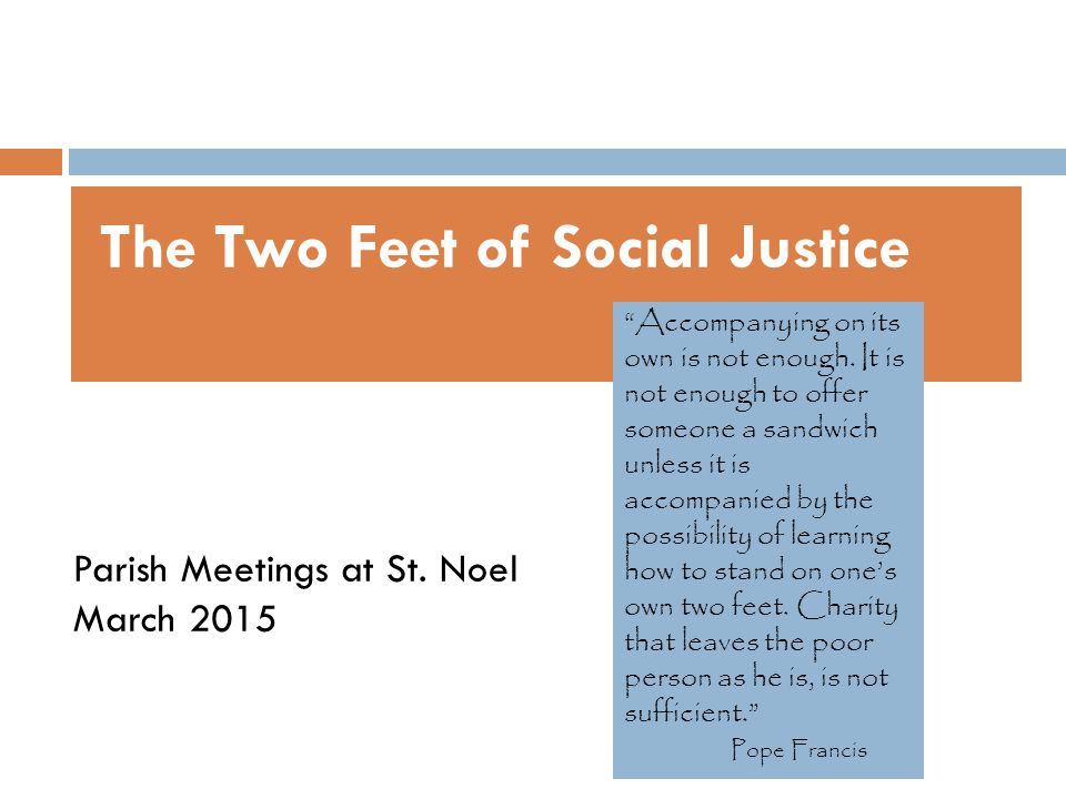 The Two Feet of Social Justice Parish Meetings at St.