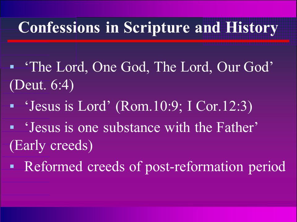 Creeds in Scripture and history...