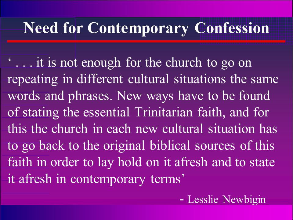 Need for Contemporary Confession '...