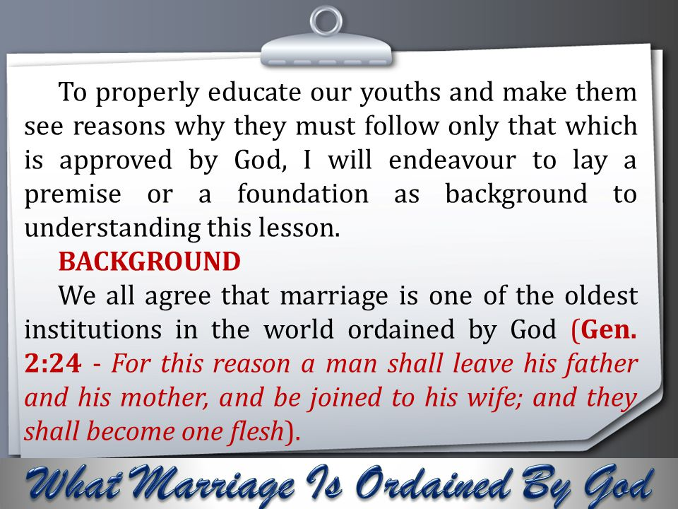 Your Logo But the key issue here is: which of the marriages did God ordain.