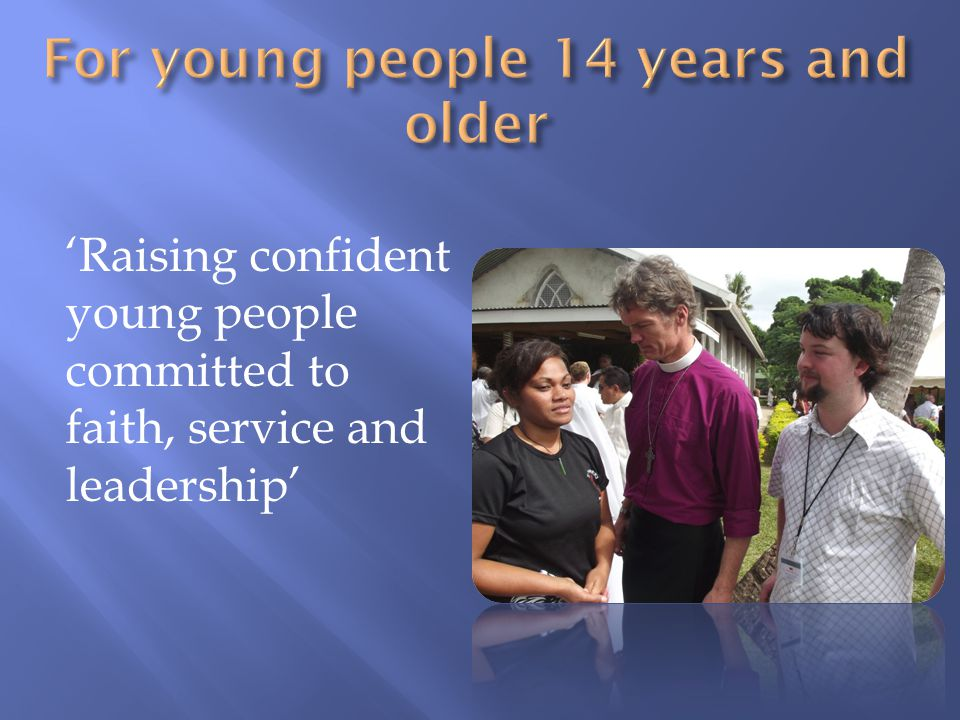 'Raising confident young people committed to faith, service and leadership'
