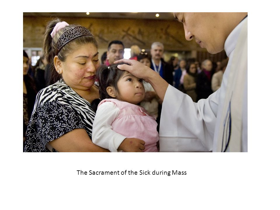 The Sacrament of the Sick during Mass