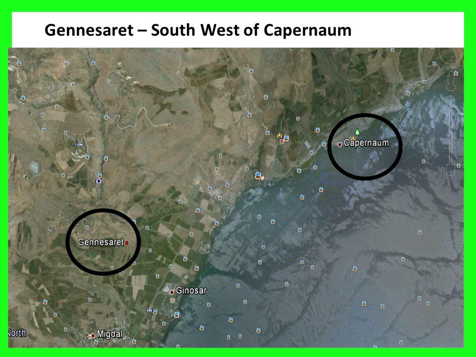 8 Gennesaret – South West of Capernaum