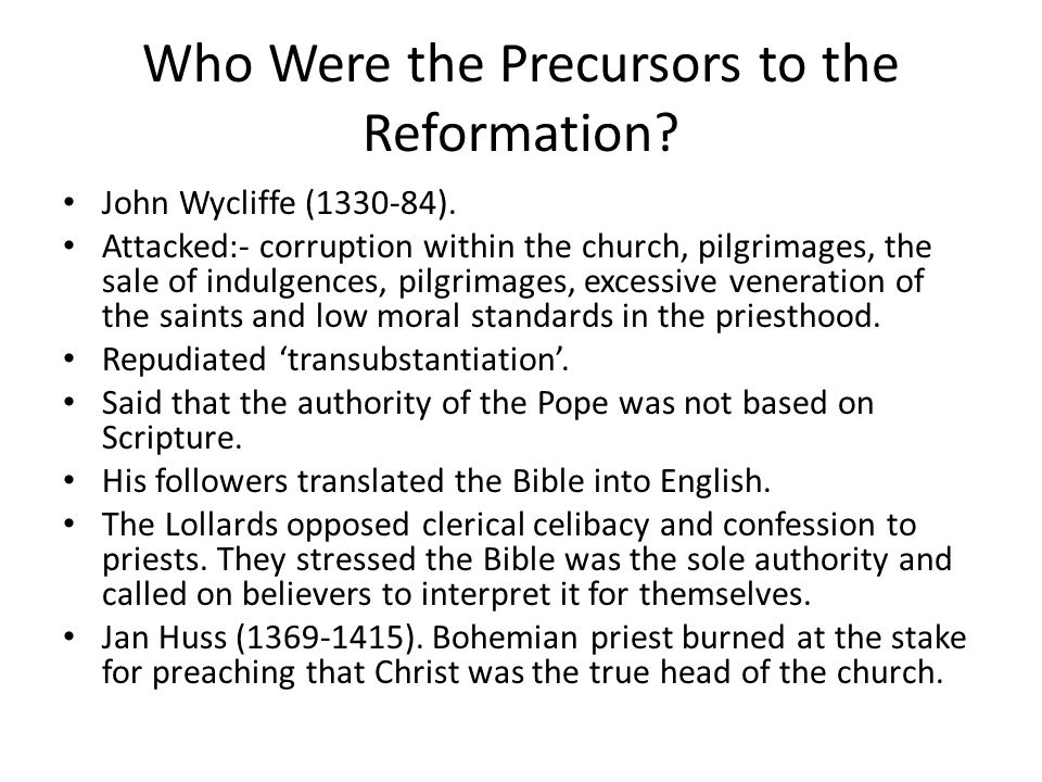 Who Were the Precursors to the Reformation.John Wycliffe (1330-84).
