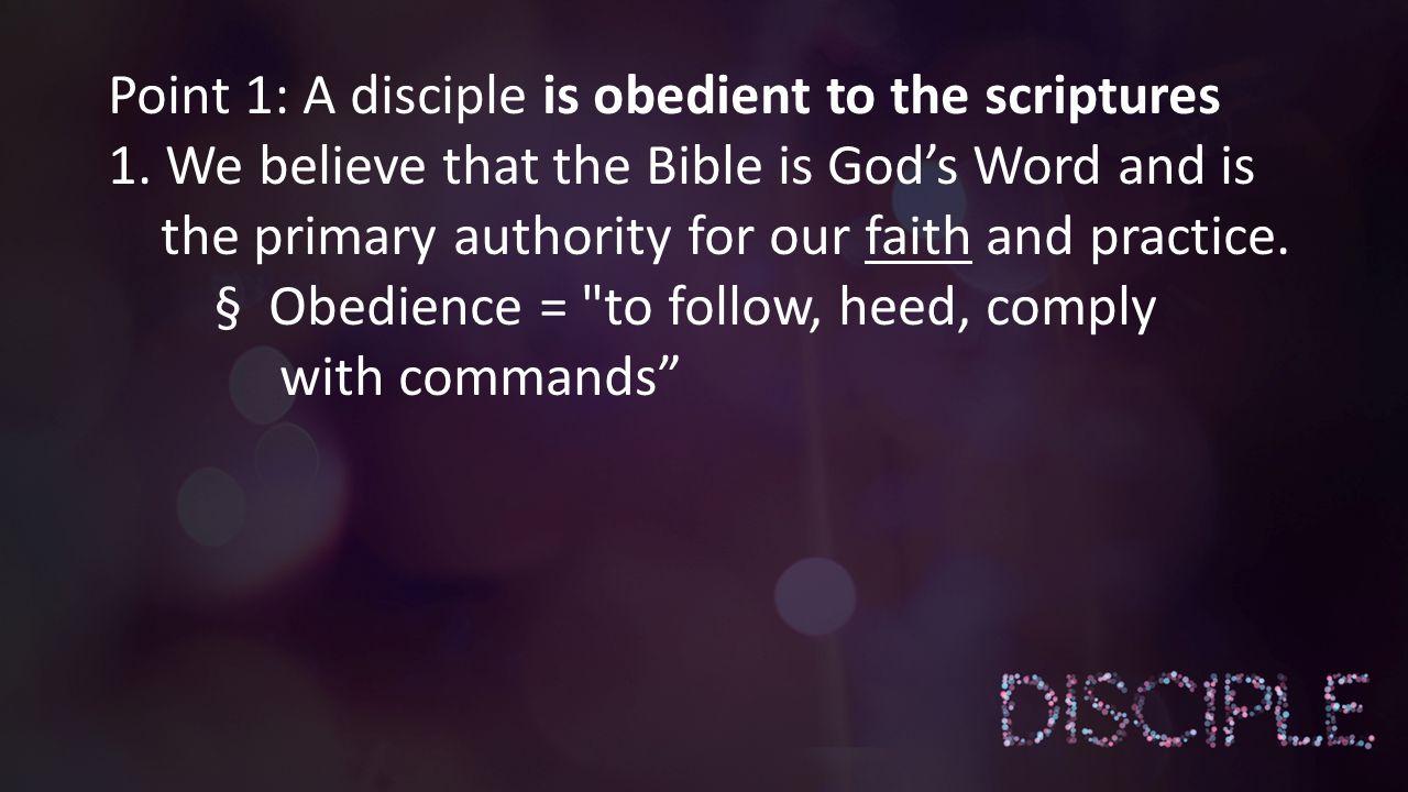 Point 2: A disciple has a vibrant prayer life…..1.