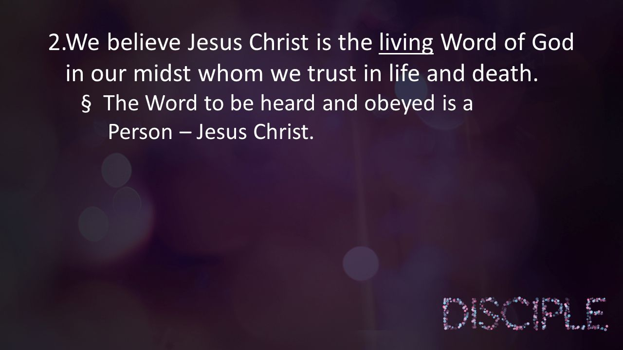 A disciple is obedient to the scriptures, has a vibrant prayer life…..
