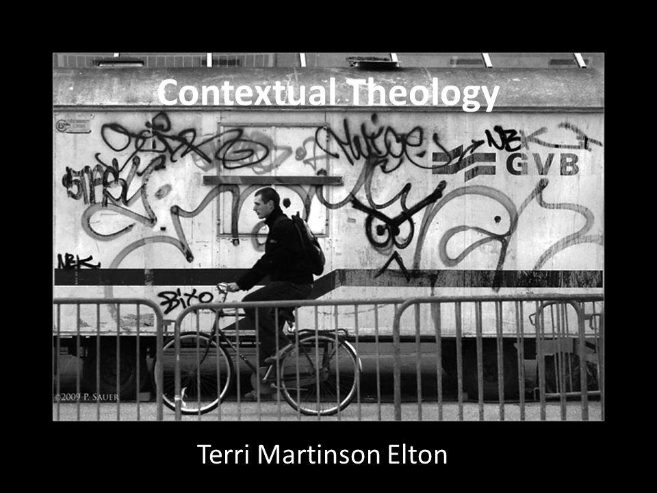 Contextual Theology Terri Martinson Elton
