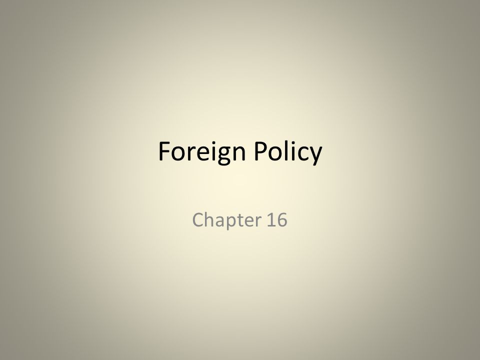 What is foreign policy?