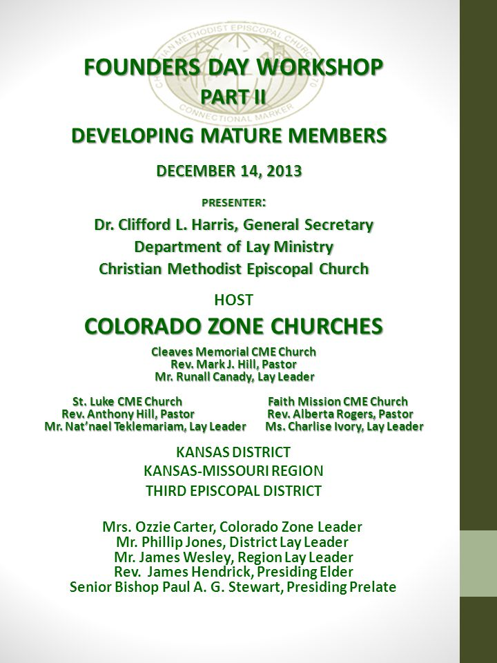 FOUNDERS DAY WORKSHOP PART II DEVELOPING MATURE MEMBERS DECEMBER 14, 2013 PRESENTER : Dr.