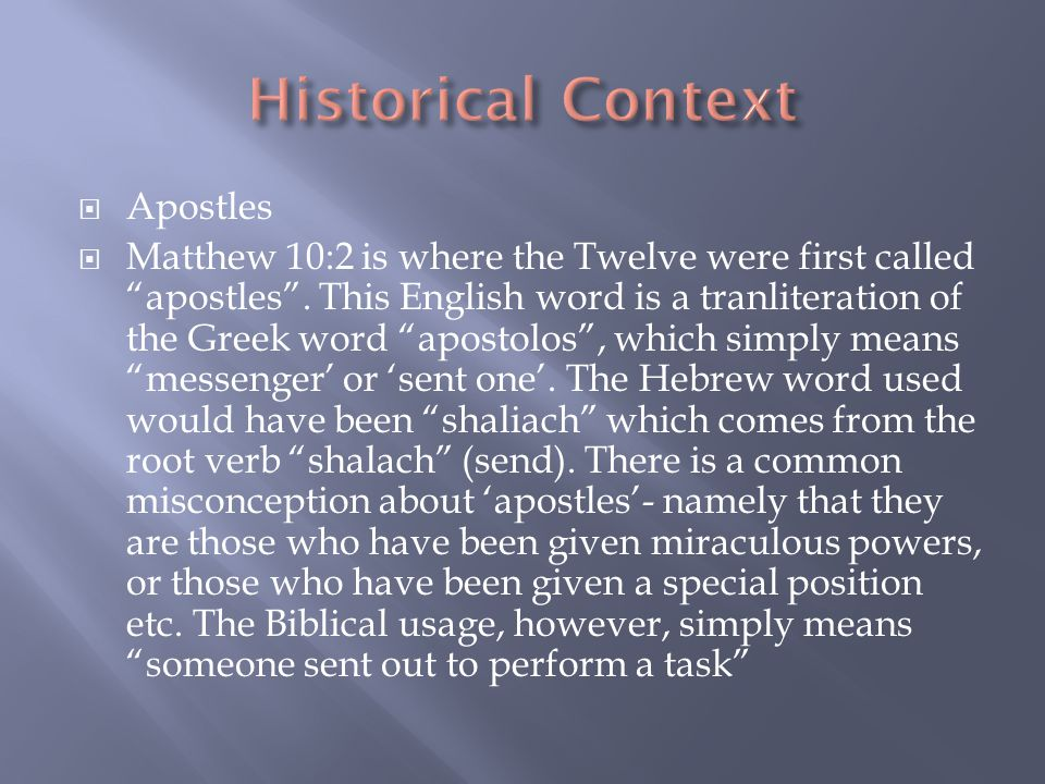  Apostles  Matthew 10:2 is where the Twelve were first called apostles .