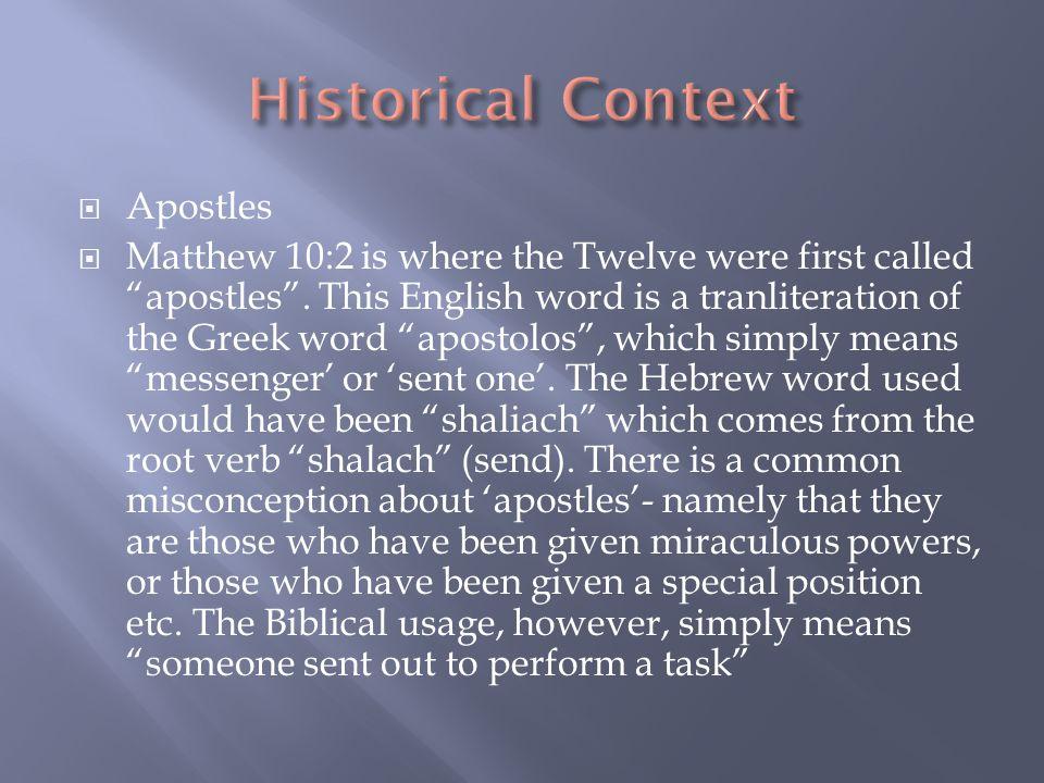  Apostles  Matthew 10:2 is where the Twelve were first called apostles .