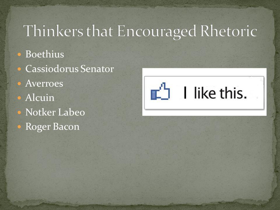 Boethius Cassiodorus Senator Averroes Alcuin Notker Labeo Roger Bacon