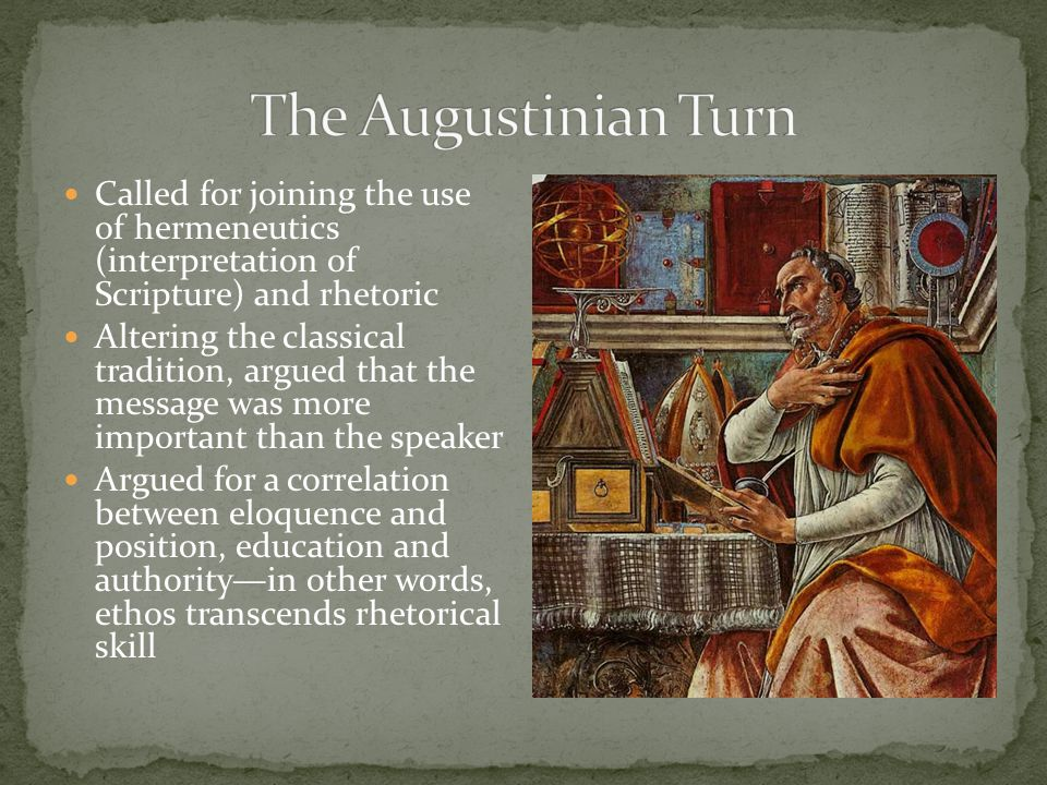 Augustine's love for Cicero and for language motivated [Augustine's] brilliant rescue of rhetoric from its condemnation as a product of paganism [ie.