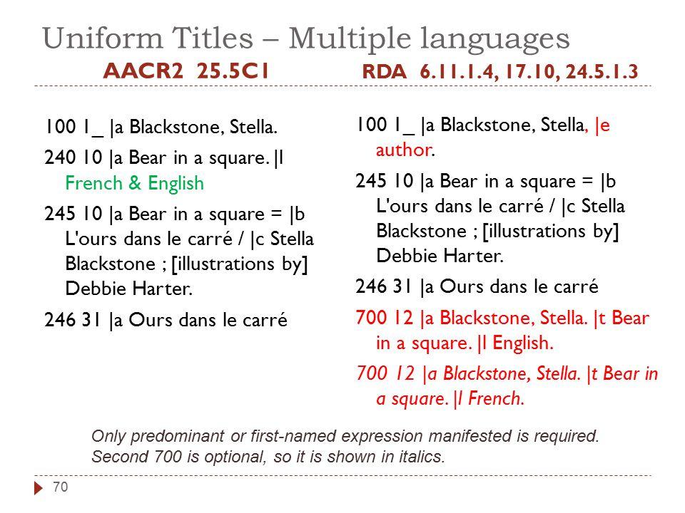 Uniform Titles – Multiple languages AACR2 25.5C1 100 1_ |a Blackstone, Stella.