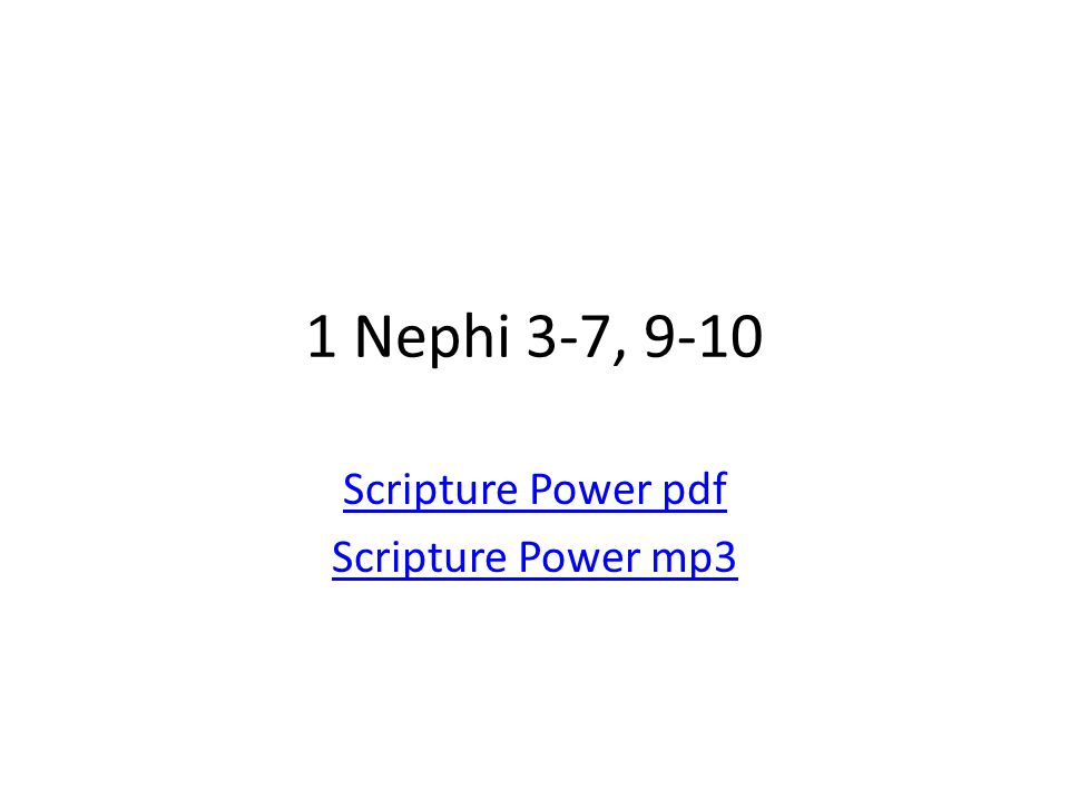 1 Nephi 3-7, 9-10 Scripture Power pdf Scripture Power mp3