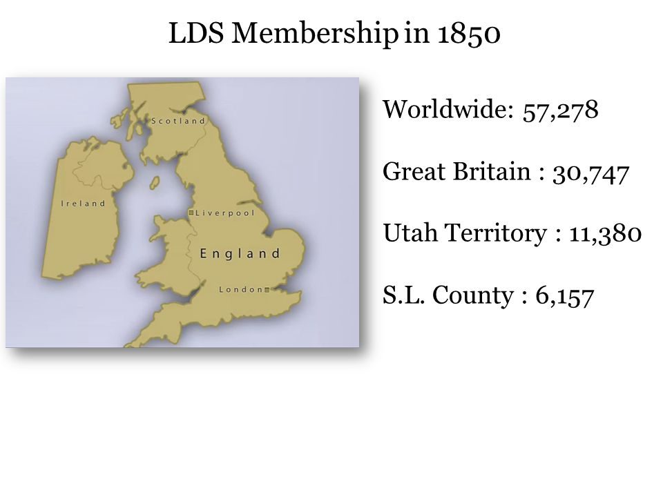 Worldwide: 57,278 Great Britain : 30,747 Utah Territory : 11,380 S.L.