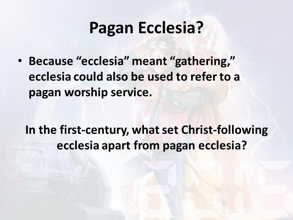 Pagan Ecclesia.