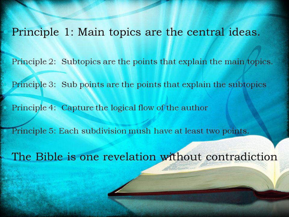 Principle 1: Main topics are the central ideas.
