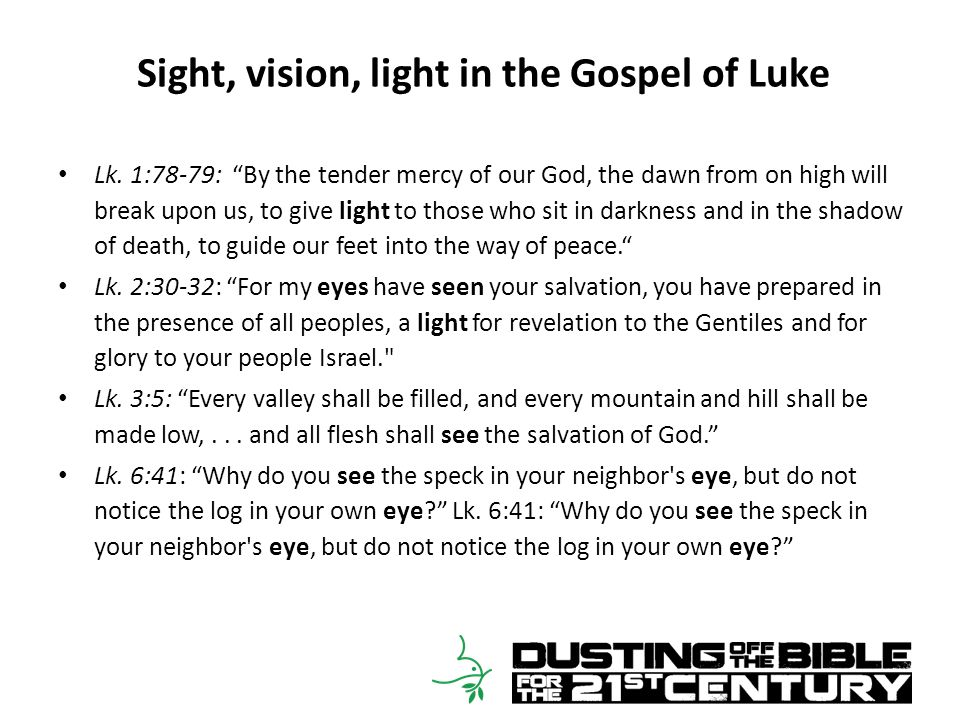 Sight, vision, light in the Gospel of Luke Lk.