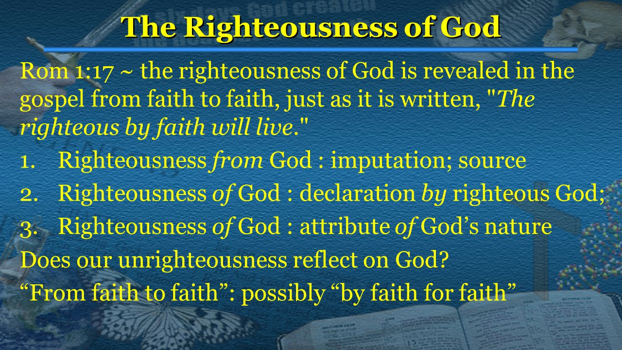 Everybody needs God's Righteousness Everybody needs God's Righteousness All men need it: 11:18 – 1:32: Gentiles need it CChap 2 – Jews need it equally, despite the law CChap 3 – imaginary objection – no point in law.