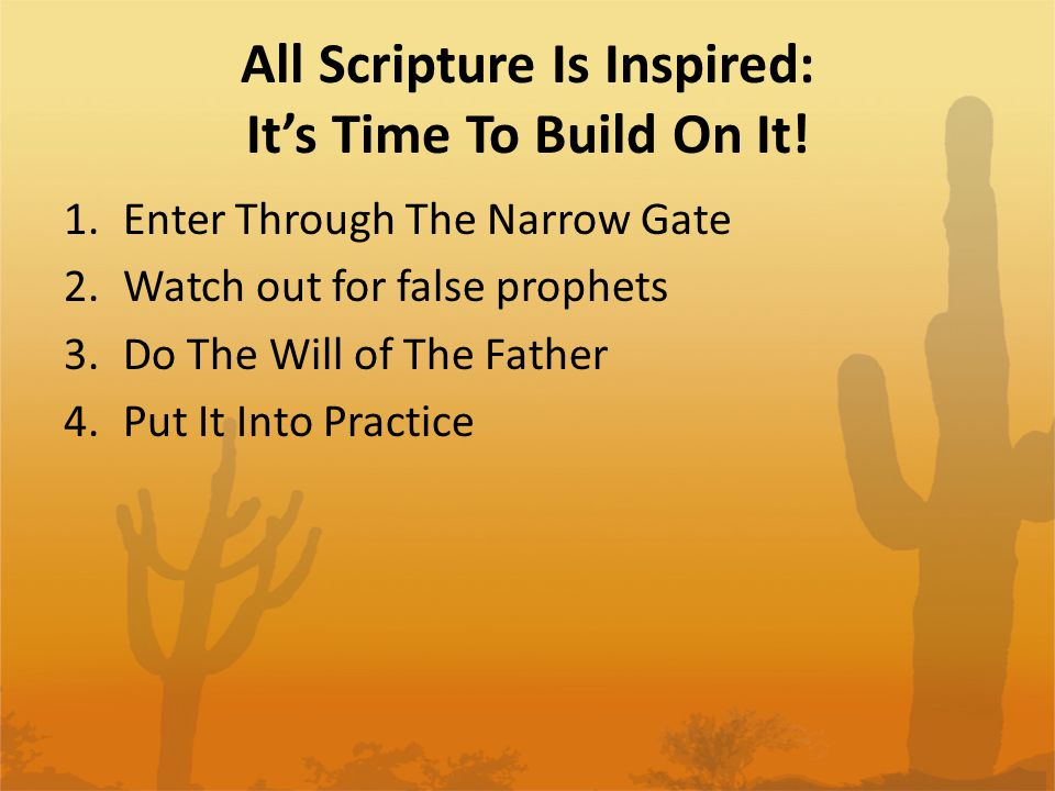All Scripture Is Inspired: It's Time To Build On It.