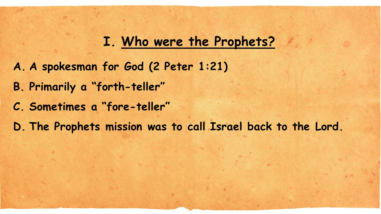 I.Who were the Prophets.