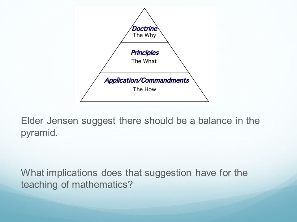 Elder Jensen suggest there should be a balance in the pyramid.