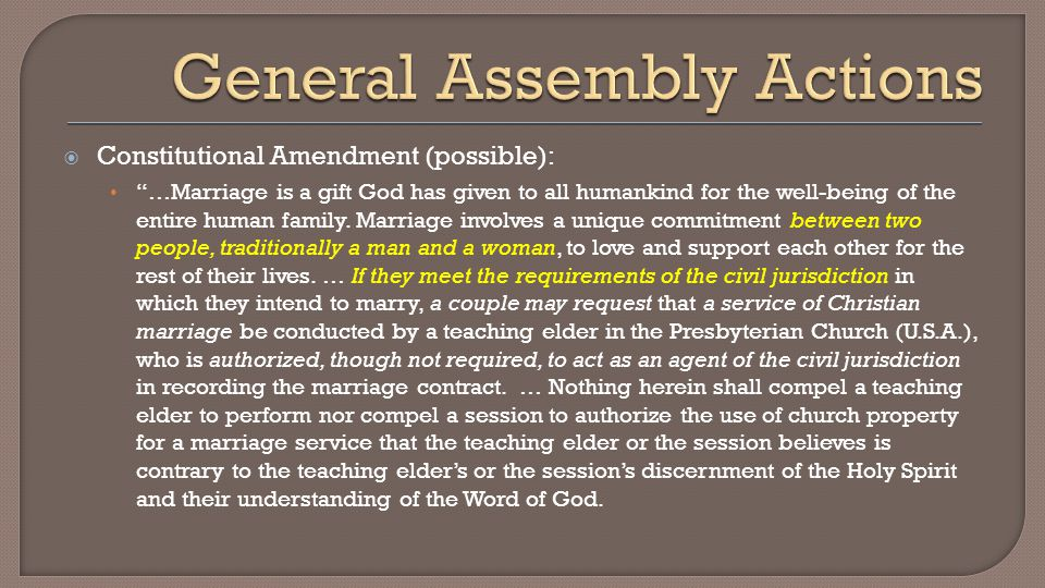  Constitutional Amendment (possible): …Marriage is a gift God has given to all humankind for the well-being of the entire human family.