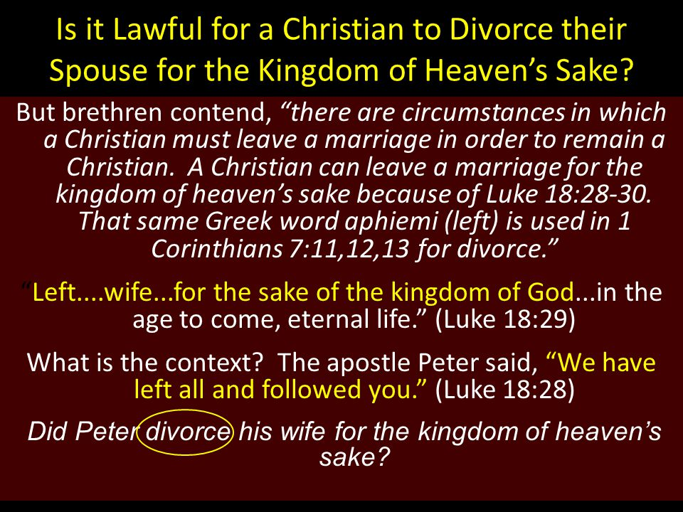 Is it Lawful for a Christian to Divorce their Spouse for the Kingdom of Heaven's Sake.