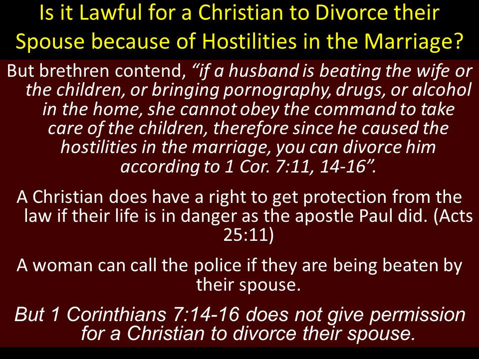 Is it Lawful for a Christian to Divorce their Spouse because of Hostilities in the Marriage.