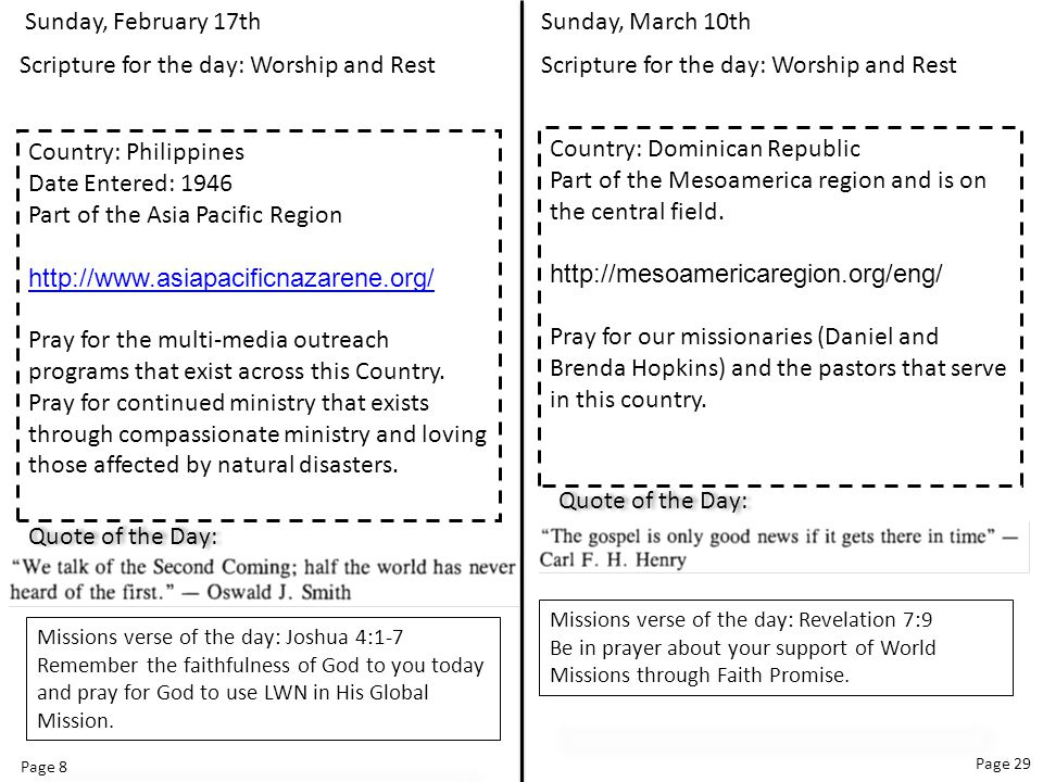 Page 8 Page 29 Sunday, March 10th Scripture for the day: Worship and Rest Country: Dominican Republic Part of the Mesoamerica region and is on the central field.