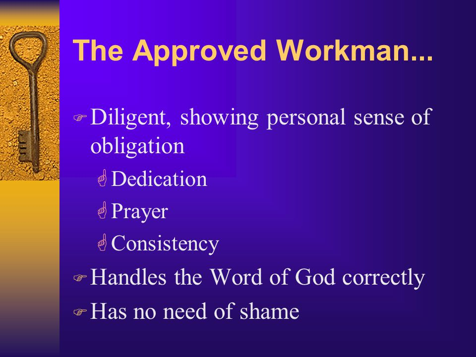 The Approved Workman...
