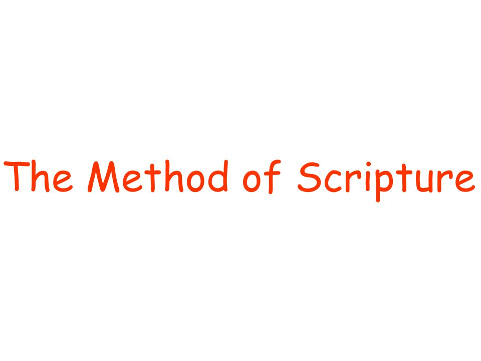 The Method of Scripture