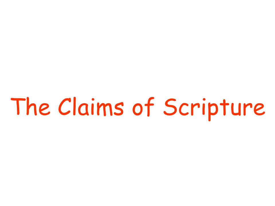 The Claims of Scripture
