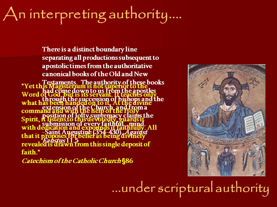An interpreting authority.......under scriptural authority The authority of Scripture in this matter is greater than all human ingenuity.