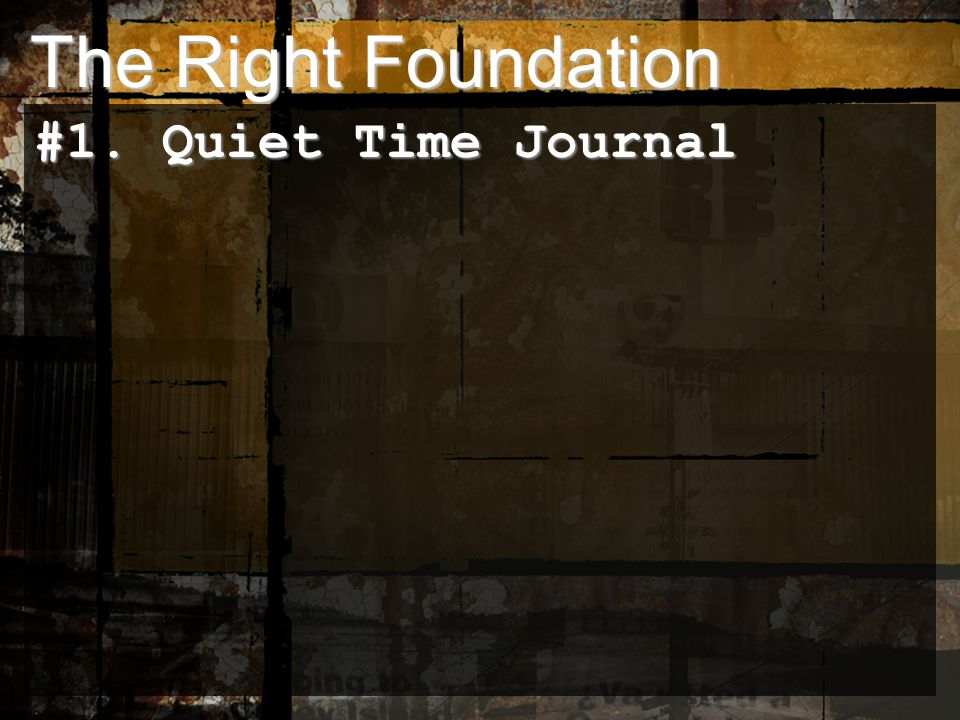 #1. Quiet Time Journal