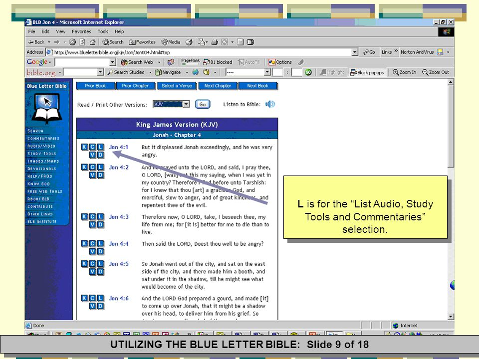"L is for the ""List Audio, Study Tools and Commentaries"" selection. UTILIZING THE BLUE LETTER BIBLE: Slide 9 of 18"