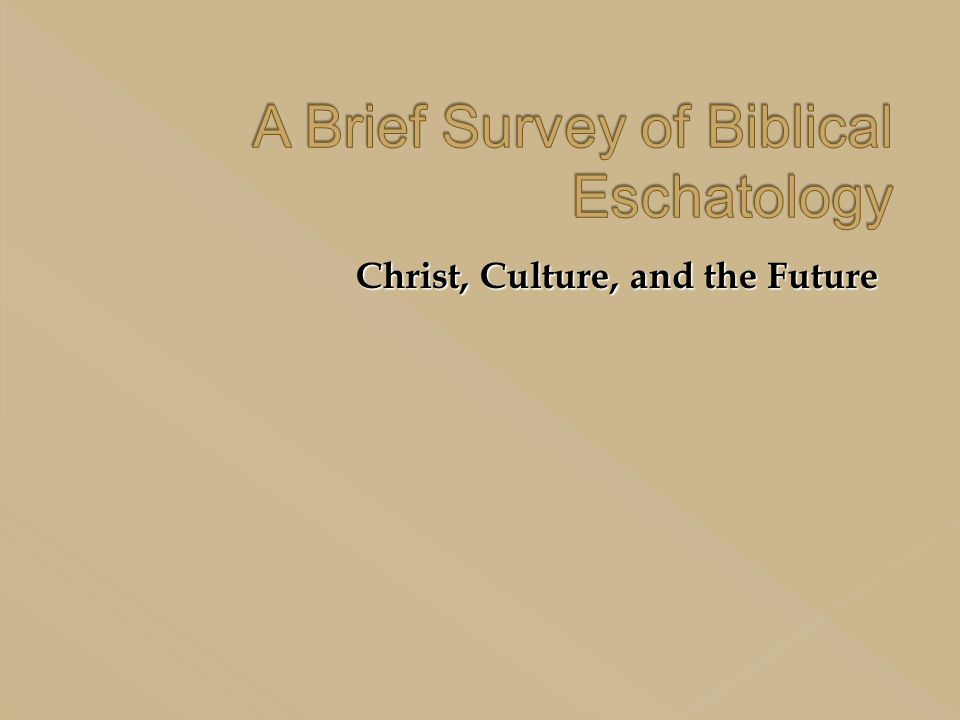 Christ, Culture, and the Future
