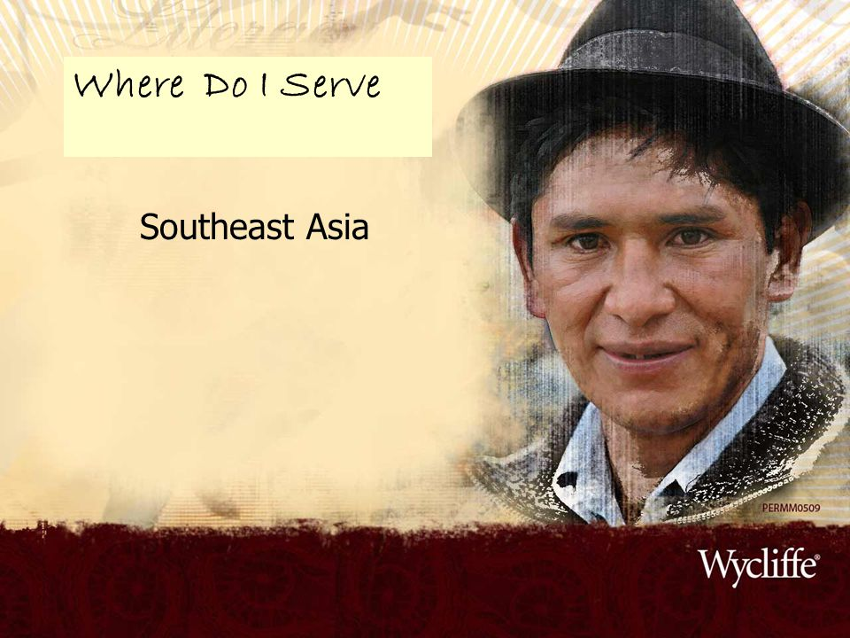 Southeast Asia Where Do I Serve