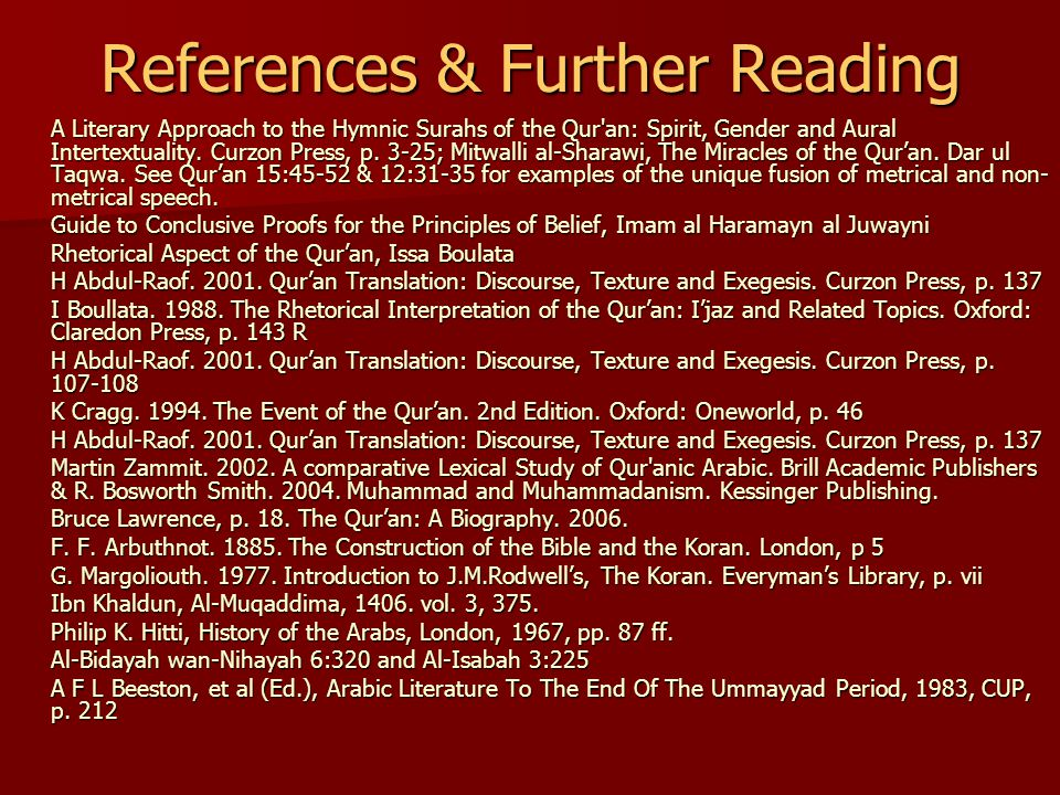 References & Further Reading A Literary Approach to the Hymnic Surahs of the Qur an: Spirit, Gender and Aural Intertextuality.
