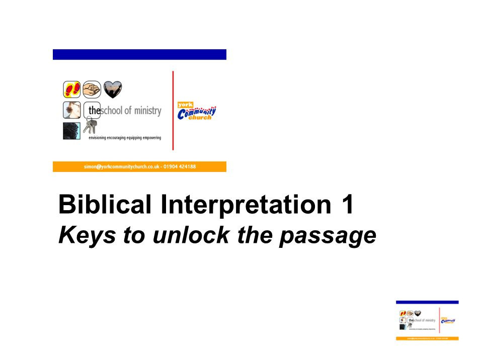 Biblical Interpretation 1 Keys to unlock the passage