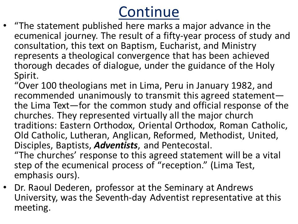 """Continue """"The statement published here marks a major advance in the ecumenical journey. The result of a fifty-year process of study and consultation,"""