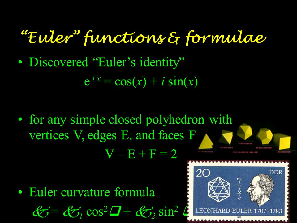More Eulerian Textbooks Euler's remaining books in the series were Institutiones Calculi Differentialis (Methods of the Differential Calculus) and Institutiones Calculi Integralis (Methods of the Integral Calculus) Euler's Differential Calculus contains: –Introduction to differential equations –Discussed various methods for converting functions to power series –Extensive chapters on finding sums of various series –A pair of chapters on finding maxima and minima This is especially impressive, because his text contains no graphs or charts.
