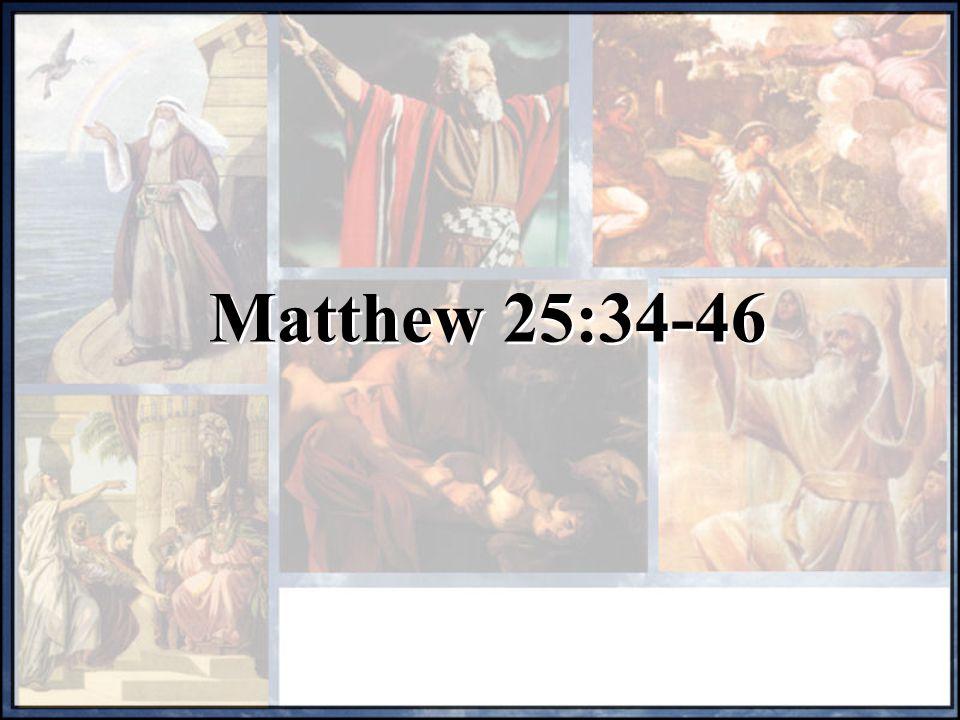 Matthew 25:34-46