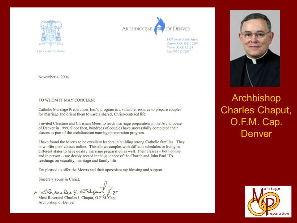 Archbishop Charles Chaput, O.F.M. Cap. Denver