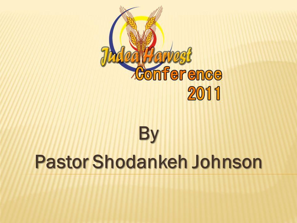 By Pastor Shodankeh Johnson