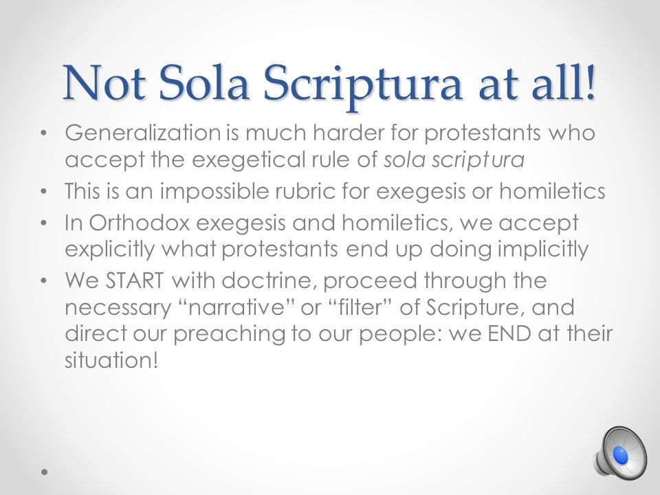 Not Sola Scriptura at all.