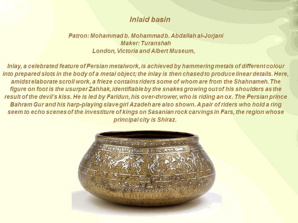 Inlaid basin Patron: Mohammad b.Mohammad b.